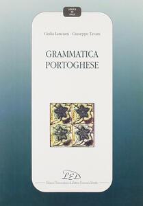 Grammatica portoghese - Giulia Lanciani,Giuseppe Tavani - copertina