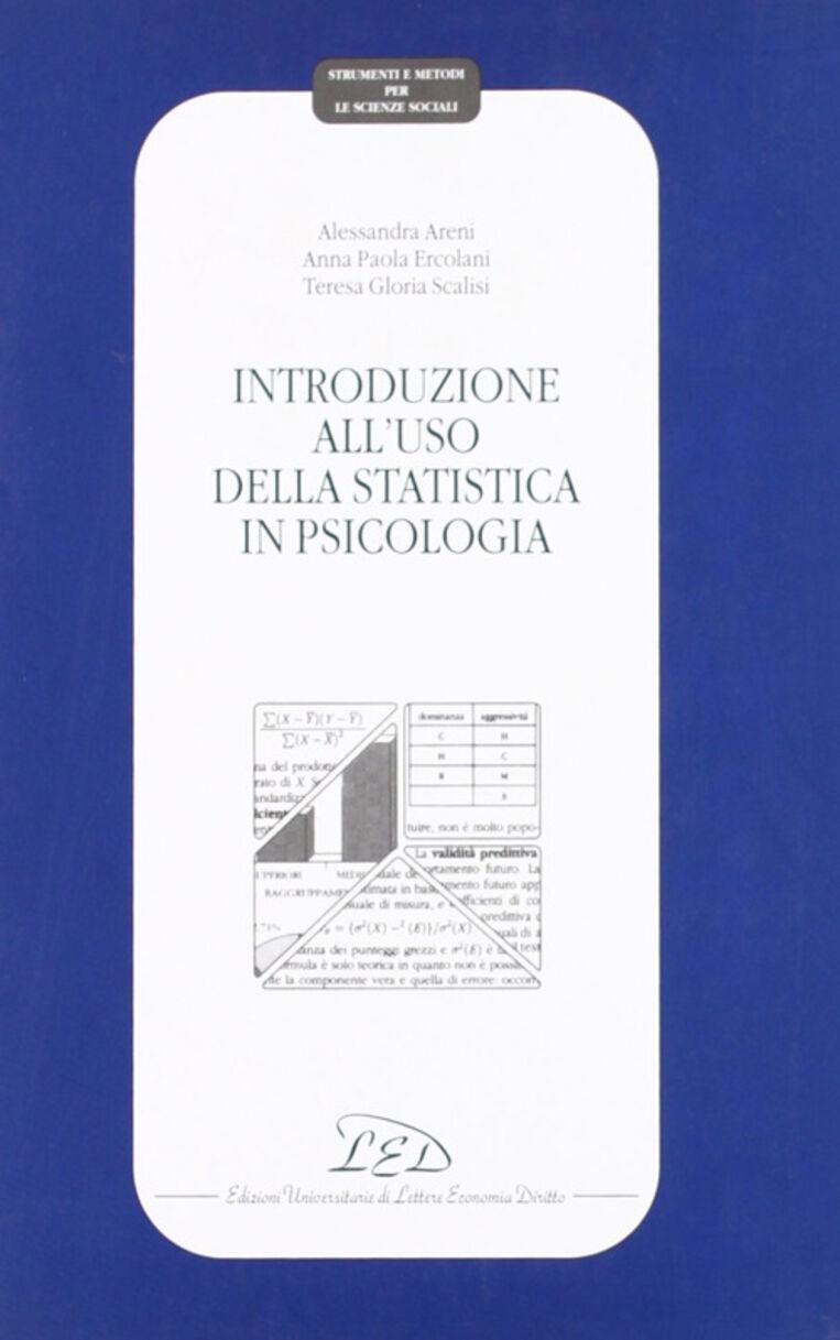 Introduzione all'uso della statistica in psicologia