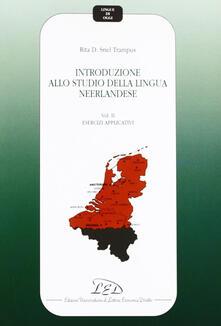Librisulladiversita.it Introduzione allo studio della lingua neerlandese. Vol. 2: Esercizi applicativi. Image
