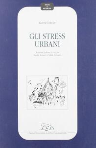 Gli stress urbani