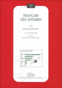 Français des affaires. Lectures interactives