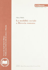 La mobilità sociale a Brescia romana