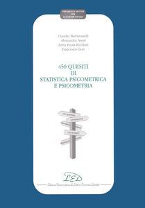 Quattrocentocinquanta quesiti di statistica psicometrica e psicometria - Claudio Barbaranelli - copertina