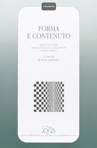 Forma e contenuto. Aspetti di teoria della conoscenza, della mente e della morale - copertina