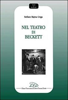 Nel teatro di Beckett - Stefano Bajma Griga - copertina