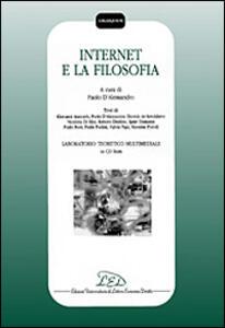 Internet e la filosofia. Con CD-ROM: Laboratorio teoretico multimediale - copertina