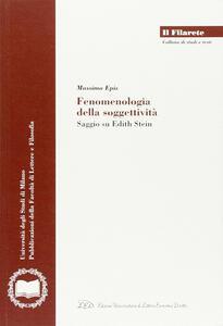 Fenomenologia della soggettività. Saggio su Edith Stein