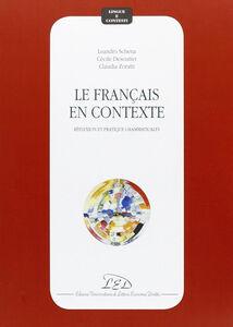 Le français en contexte. Réflexion et pratique grammaticales