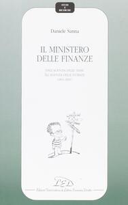 Il Ministero delle finanze. Dall'agenzia delle tasse all'agenzia delle entrate (1861-2001)