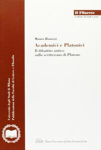 Academici e platonici. Il dibattito antico sullo scetticismo di Platone