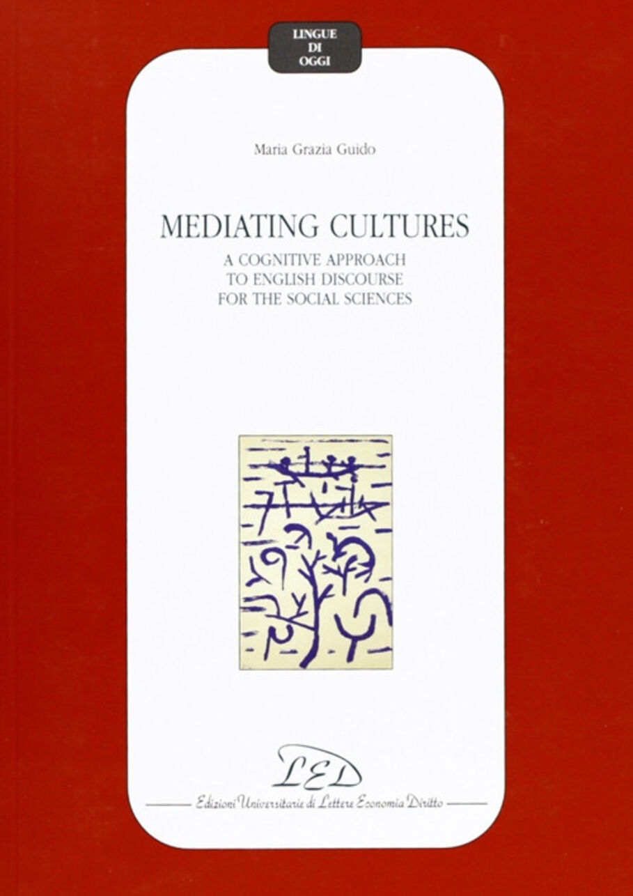 Mediating cultures. A cognitive approach to English discourse for the social sciences