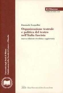 Organizzazione teatrale e politica del teatro nellItalia fascista.pdf