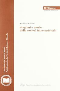 Stagioni e teorie della società internazionale