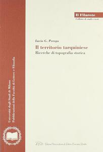 Il territorio tarquiniese. Ricerche di topografia storica