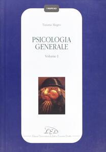 Psicologia generale. Vol. 1