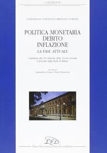 Politica monetaria, debito, inflazione. La fase attuale. Contributi alla 7ª edizione della Tavola rotonda Università degli Studi di Milano - copertina