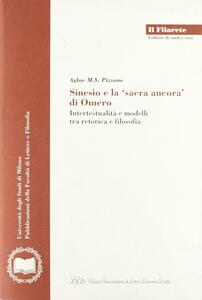 Sinesio e la «sacra ancora» di Omero. Intertestualità e modelli fra retorica e filosofia