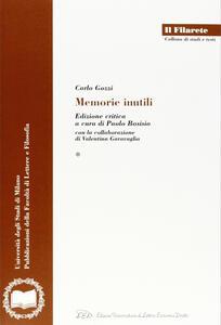 Carlo Gozzi. Memorie inutili. Ediz. critica