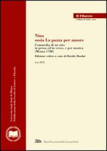 Nina, ossia la pazza per amore. Commedia di un atto in prosa ed in verso, e per musica. Con DVD - copertina