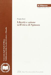 Libertà e azione nell'etica di Spinoza