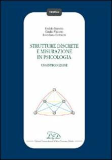 Strutture discrete e misurazione in psicologia - Eraldo Nicotra,Giulio Vidotto,Loredana Bottazzi - copertina