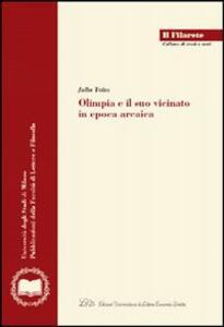 Olimpia e il suo vicinato in epoca arcaica