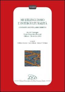 Multilinguismo e interculturalità. Confronto, identità, arricchimento. Atti del Convegno Centro linguistico Bocconi (Milano, 20 ottobre 2000) - copertina