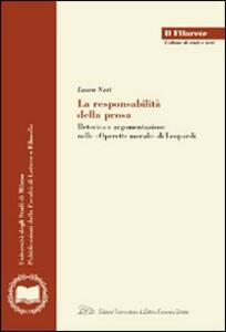 La responsabilità della prosa. Retorica e argomentazione nelle «Operette morali» di Leopardi - Laura Neri - copertina