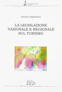 La legislazione nazionale e regionale sul turismo