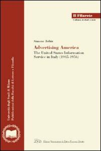 Advertising America. The United State information service in Italy (1945-1956) - Simona Tobia - copertina