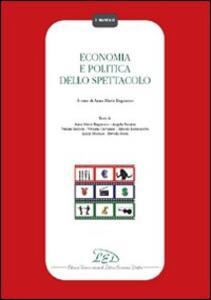 Economia e politica dello spettacolo - copertina