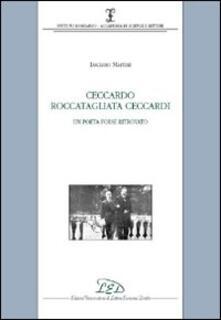 Ceccardo Roccatagliata Ceccardi. Un poeta forse ritrovato - Luciano Martini - copertina