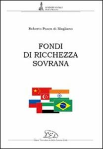 Fondi di ricchezza sovrana - Roberto Pasca di Magliano - copertina
