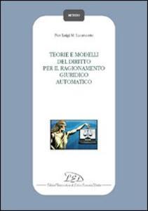Teorie e modelli del diritto per il ragionamento giuridico automatico - P. Luigi Lucatuorto - copertina