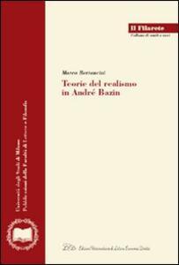 Teorie del realismo in André Bazin - Marco Bertoncini - copertina
