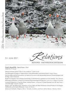 Relations. Beyond Anthropocentrism. Vol. 5, No. 1 (2017). Food: shared life: Part I