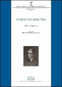 Giorgio Levi Della Vida (Milano, 19 maggio 2008) - copertina