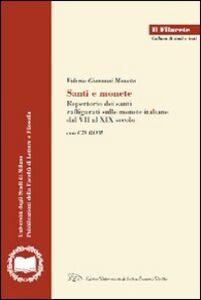 Santi e monete. Repertorio dei santi raffigurati sulle monete italiane dal VII al XIX secolo. Con CD-ROM