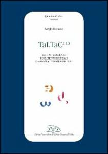 Taltac 2.10. Sviluppi, esperienze ed elementi essenziali di analisi automatica dei testi - Sergio Bolasco - copertina