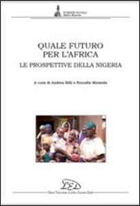 Quele futuro per l'Africa. Le prospettive della Nigeria - copertina