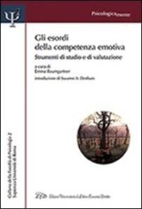 Gli esordi della competenza emotiva. Strumenti di studio e di valutazione - copertina