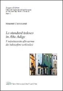 Lo standard tedesco in Alto Adige. L'orientamento alla norma dei tedescofoni sudtirolesi - Simone Ciccolone - copertina