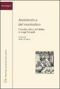 Assiomatica del normativo. Filosofia critica del diritto in Luigi Ferrajoli - copertina