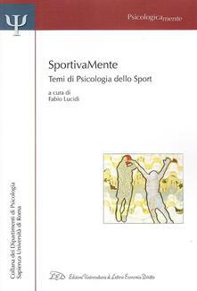Sportivamente. Temi di psicologia dello sport.pdf