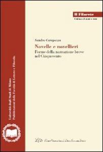 Novelle e novellieri. Forme della narrazione breve nel Cinquecento - Sandra Carapezza - copertina