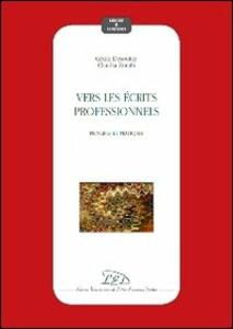 Vers les écrits professionnels. Principes et pratiques - Cécile Desoutter,Claudia Zoratti - copertina