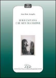 Luigi Capuana e le arti figurative - Anna Maria Damigella - copertina