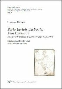 Porta, Bertati, Da Ponte. Don Giovanni. Ediz. in fac-simile del libretto di Nunziato Porta per Praga del 1776