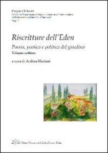 Riscritture dell'eden. Poesia, poetica e politica del giardino. Vol. 7 - copertina