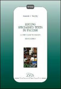 Editing specialized texts in english. A corpus-assisted analysis - Amanda Myrphy - copertina